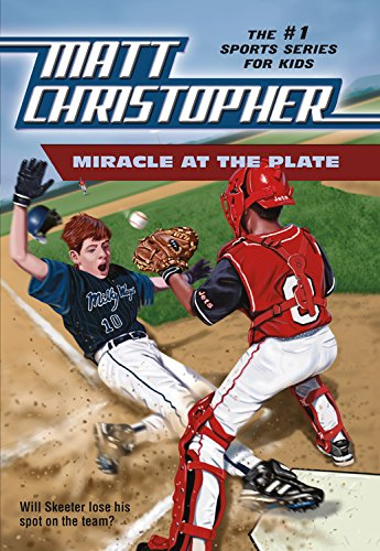 9780316139267: Miracle at the Plate (Matt Christopher Sports Classics)