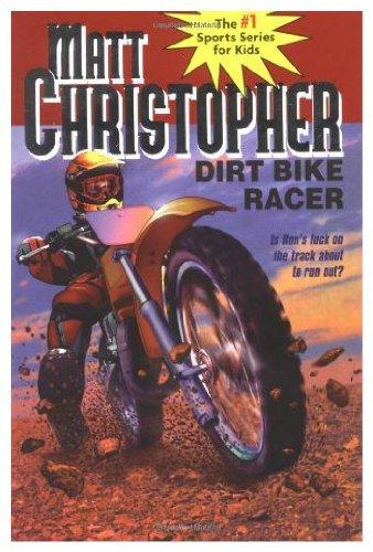 Dirt Bike Racer: Matt Christopher, Barry Bomzer