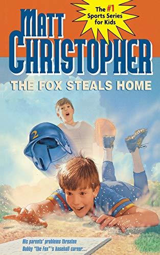 9780316139861: The Fox Steals Home (Matt Christopher Sports Classics)
