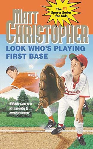 Look Who's Playing First Base: Christopher, Matt/ Kidder,