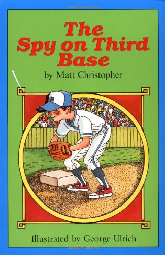 9780316140089: The Spy on Third Base (Peach Street Mudders Story)