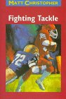 9780316140102: Fighting Tackle