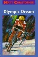9780316140485: Olympic Dream