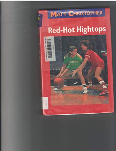 9780316140560: Red-hot Hightops (Matt Christopher Sports Classics)