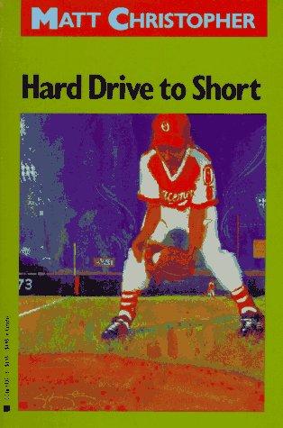 9780316140713: Hard Drive to Short (Matt Christopher Sports Classics)