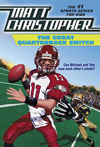 9780316140775: The Great Quarterback Switch (Matt Christopher Sports Classics)