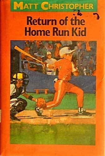 9780316140805: Return of the Home Run Kid (Matt Christopher Sports Classics)