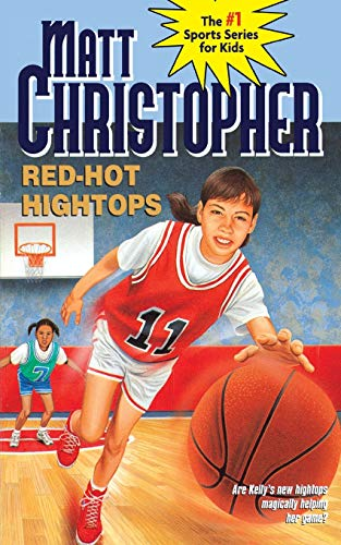 9780316140898: Red-Hot Hightops (Matt Christopher Sports Classics)