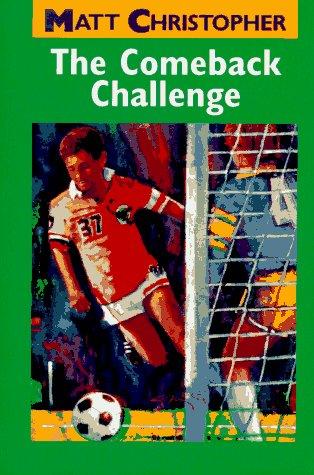 9780316140904: The Comeback Challenge