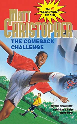 9780316141529: The Comeback Challenge (Matt Christopher Sports Series)