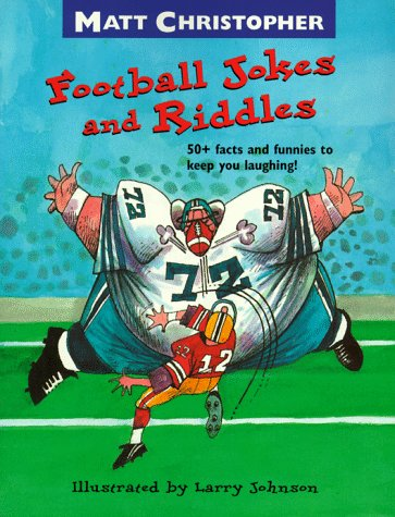 9780316141970: Football Jokes and Riddles: 50+ Facts and Funnies to Keep You Laughing!