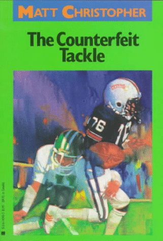 9780316142434: The Counterfeit Tackle (Matt Christopher Sports Classics)