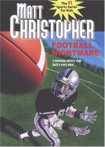 Football Nightmare (Matt Christopher Sports Bio Bookshelf): Matt Christopher