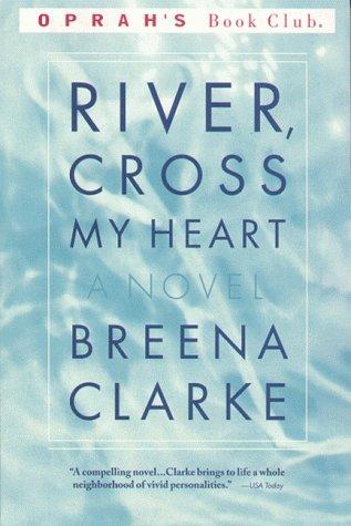 River, Cross My Heart: Clarke, Breena