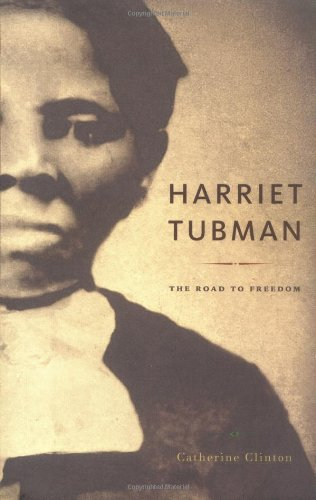 9780316144926: Harriet Tubman: The Road to Freedom