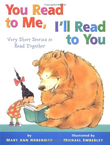 9780316145442: [YOU READ TO ME, I'LL READ TO YOU: VERY SHORT STORIES TO READ TOGETHER BY (AUTHOR)HOBERMAN, MARY ANN]YOU READ TO ME, I'LL READ TO YOU: VERY SHORT STORIES TO READ TOGETHER[HARDCOVER]09-01-2001