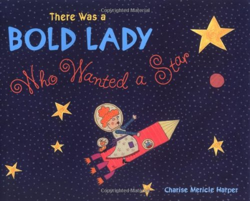 9780316146739: There Was a Bold Lady Who Wanted a Star