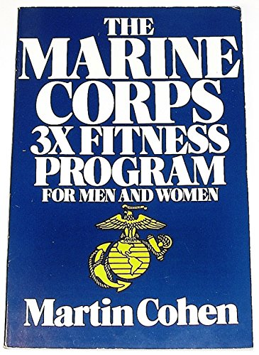 9780316150170: The Marine Corps 3X Fitness Program