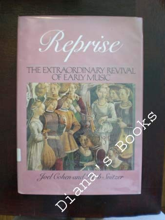 Reprise: Revival of Early Music: Snitzer, Herb; Cohen, Joel
