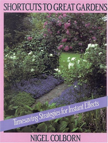 9780316150521: Shortcuts to Great Gardens