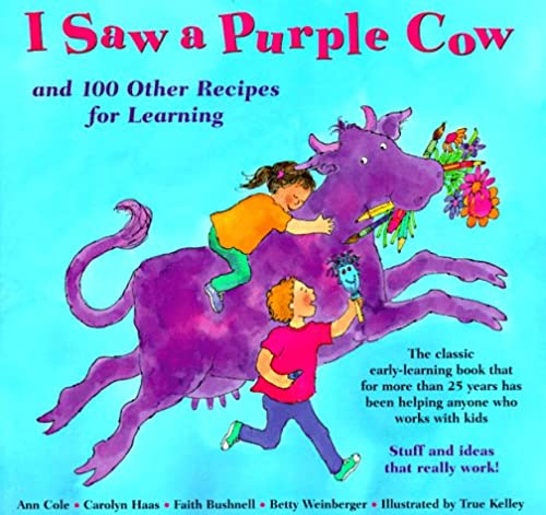 9780316151757: I Saw a Purple Cow: And 100 Other Recipes for Learning