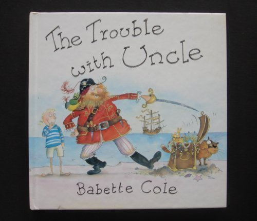9780316151900: The Trouble With Uncle