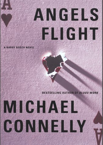 Angels Flight (Harry Bosch): Connelly, Michael