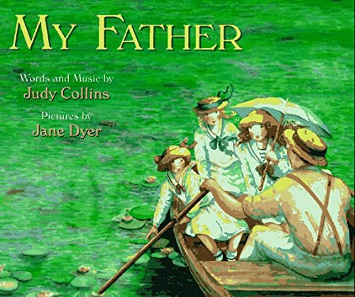 My Father: Judy Collins