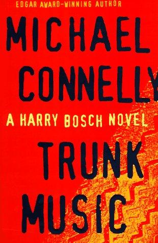 9780316152440: Trunk Music (Harry Bosch)