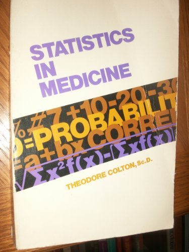 9780316152495: Statistics in Medicine