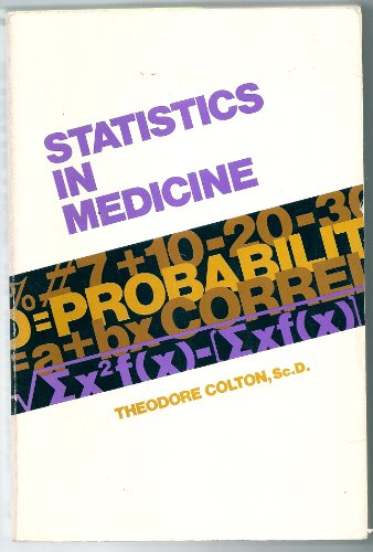 9780316152501: Statistics in Medicine