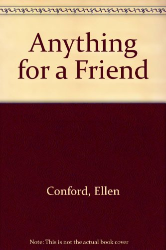9780316153089: Anything for a Friend