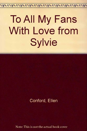9780316153126: To All My Fans With Love from Sylvie