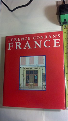 9780316153270: Terence Conran's France
