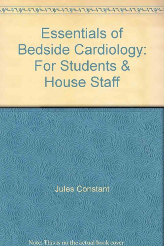 9780316153379: Essentials of Bedside Cardiology: For Students and House Staff