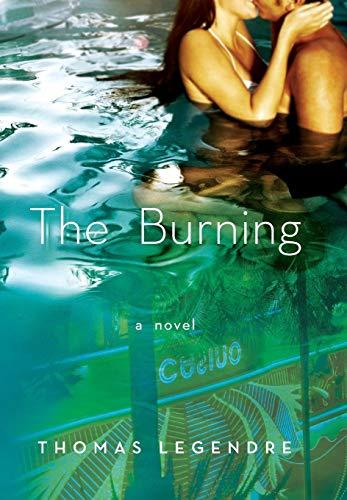 9780316153805: The Burning