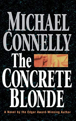 The Concrete Blonde. { SIGNED} { FIRST EDITION/ FIRST PRINTING.}. { with Signing PROVENANCE.}.