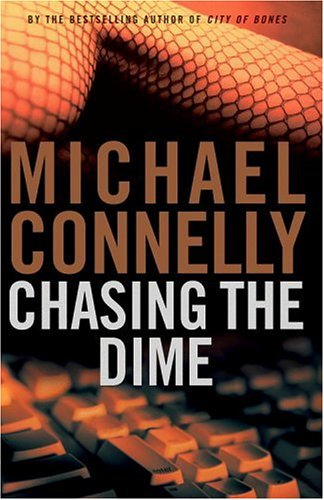 Chasing the Dime. { SIGNED.}. { FIRST EDITION/FIRST PRINTING.}. { with SIGNING PROVENANCE. }.