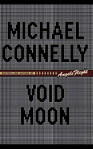 VOID MOON (SIGNED): Connelly, Michael