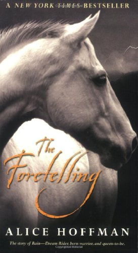 The Foretelling: Alice Hoffman