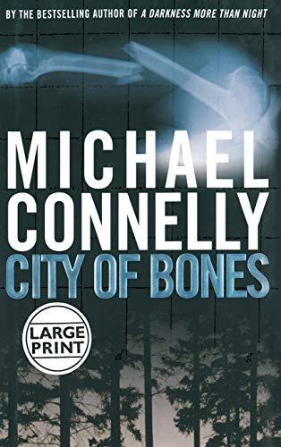 City of Bones (Harry Bosch): Connelly, Michael