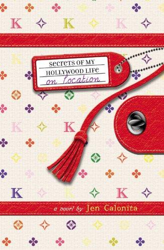 Secrets of My Hollywood Life: On Location: Calonita, Jen