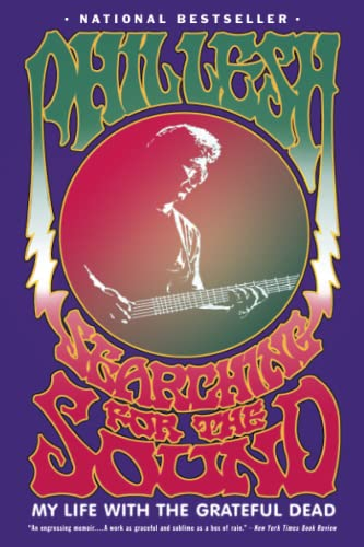 9780316154499: Searching for the Sound: My Life with the Grateful Dead