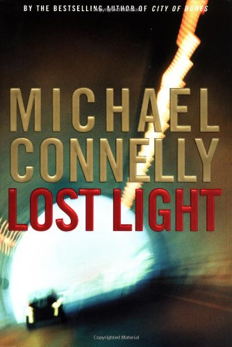 Lost Light: Connelly, Michael