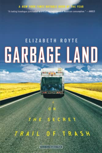9780316154611: Garbage Land: On the Secret Trail of Trash
