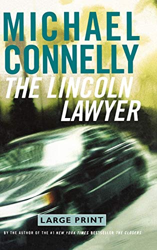 9780316154741: The Lincoln Lawyer (Mickey Haller)