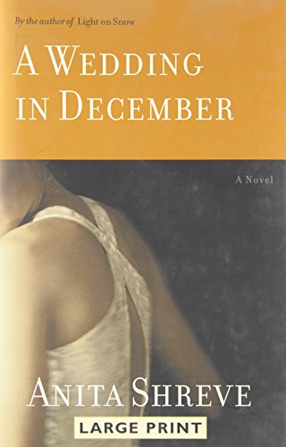 9780316154758: A Wedding In December (Large Print)