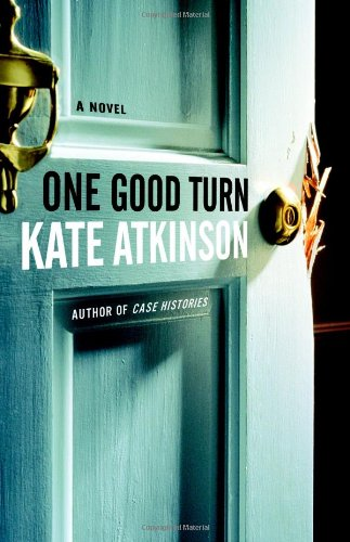One Good Turn (Signed First Edition): Kate Atkinson