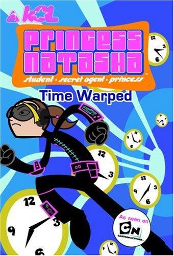 9780316155052: Princess Natasha #2: Time Warped: As seen on Cartoon Network