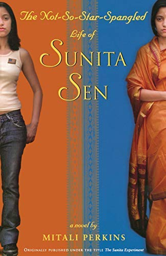 Not-So-Star-Spangled Life of Sunita Sen: A Novel